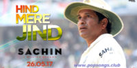 Hind Mere Jind Song – Sachin A Billion Dreams