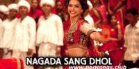 Nagada Sang Dhol Baaje – Ram Leela