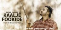Kaalje Fookide Song – Razbir Zaildar
