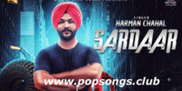 Sardaar Song Lyrics – Harman Chahal – Punjabi Song