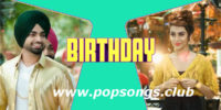 Birthday Song Lyrics – Jordan Sandhu